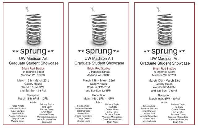 SPRUNG: UW Madison Graduate Art Student Showcase. March 13-23